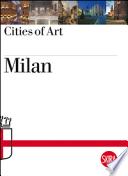 Milan. Testo in lingua inglese. Con mappa della città.