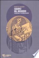 Squarci nel Medioevo tradizione e sperimentazioni