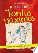 Il diario di Tontus Maximus