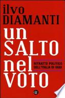 Un salto nel voto ritratto politico dell'Italia di oggi