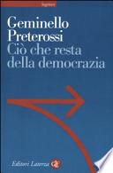 CIO' CHE RESTA DELLA DEMOCRAZIA