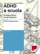 ADHD a scuola: strategie efficaci per insegnanti