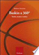Baskin a 360° teoria, tecnica e tattica
