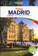 Madrid. Il meglio da vivere da scoprire