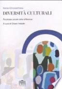 Diversità culturali. Psicologia sociale della differenza