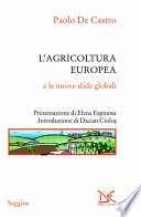 L'AGRICOLTURA EUROPEA E LE NUOVE SFIDE GLOBALI