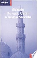 Bahrain, Kuwait, Qatar e Arabia Saudita