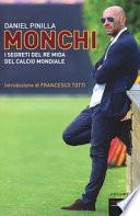Monchi  i segreti del re mida del calcio mondiale
