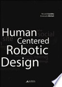 Human centered robotic design