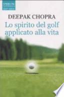Lo spirito del golf applicato alla vita