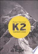 K2  tradimenti e bugie di R Marshall