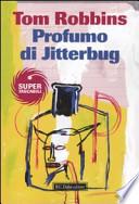PROFUMO DI JITTERBUG