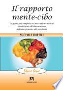 Il rapporto mente-cibo. Michele Riefoli. Armando Editore. 2007.