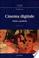 Cinema Digitale, teorie e pratiche
