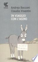 IN VIAGGIO CON L' ASINO