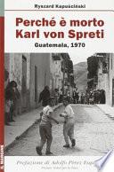 Perché è morto Karl von Spreti. Guatemala, 1970