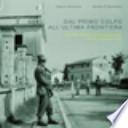 Dal primo colpo all'ultima frontiera - La Guardia di Finanza a Gorizia e provincia: una storia lunga un secolo