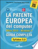 La patente europea del computer: Office 2010 - Windows 7 Guida completa