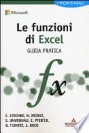 Le funzioni di Excel. Guida pratica