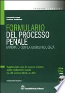 Formulario del processo penale. Annotato con la giurisprudenza. Con CD-ROM