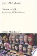 Culture in bilico - Antropologia del medio oriente