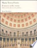 Il museo nella storia dallo studiolo alla raccolta pubblica