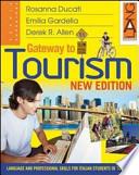 New gateway to tourism. Per le Scuole superiori