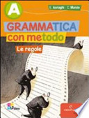 GRAMMATICA METODO A REGOLE + INVALSI + LD