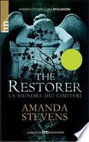 The restorer - La signora dei cimiteri