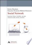 Social Network, Facebook, twitter, youTube e gli altri: relazioni sociali, estetica, emozioni
