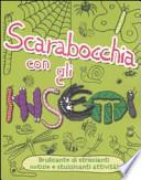 Scarabocchia con gli insetti