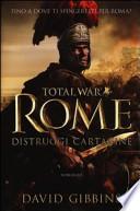 Total War Rome: Distruggi Cartagine