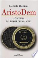 Aristodem: Discorso sui nuovi radical chic