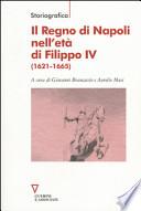 Il Regno di Napoli nell'et� di Filippo IV (1621 - 1665)