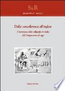 Dalla cancelleresca all'inglese - L'avventura della calligrafia in Italia dal '500 ad oggi