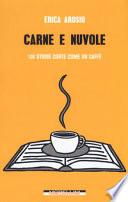 Carne e nuvole. 100 storie corte come un caffè