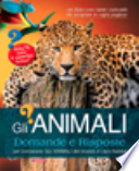 Gli animali. Domande e risposte