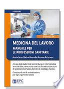 Medicina del lavoro. Manuale per le professioni sanitarie