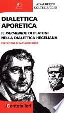Dialettica aporetica il Parmenide di Platone nella dialettica hegeliana