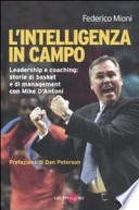 L'intelligenza in campo. Leadership e coaching: storie di basket e di management con Mike D'Antoni