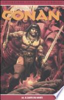 Conan - Il canto dei morti   Vol 10