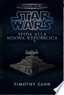 Star Wars - Sfida alla nuova repubblica