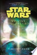 Star Wars. Visione del futuro. La mano di Thrawn
