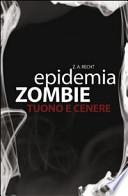 Tuono e cenere. Epidemia zombie
