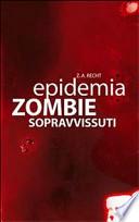 Sopravissuti . Epidemia zombie