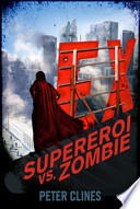 [CICLO: Ex] voll. 1 e 2 - Ex. Supereroi vs Zombie&EX2 Patrioti