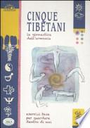 I cinque tibetani. La ginnastica dell'armonia