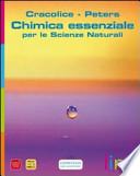 Chimica essenziale-Scienze naturali. Con espansione online. Per le Scuole superiori