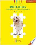 Biologia-le basi della vita. La genetica