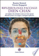 Facial Reflexology - Dien Chan Zone: A Practical Handbook with Maps and Images.